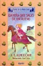 la niña que salio de un huevo (4ª ed.) antonio rodriguez almodovar 9788476471555