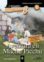 aventura en machu picchu 9788477115755