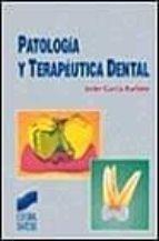 patologia y terapeutica dental-javier garcia barbero-9788477385455