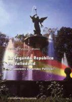 la segunda republica en valladolid jesus maria palomares ibañez 9788477626855