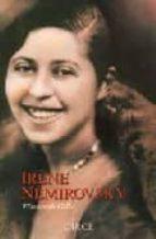 irène nemirovsky: el mirador : memorias soñadas elisabeth gille 9788477651055