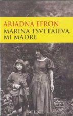 marina tsvetaieva, mi madre-ariadna efron-9788477652755