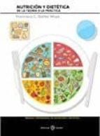 nutricion y dietetica: de la teoria a la practica-francisco c. ibáñez moya-9788477683155