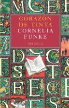 corazon de tinta (6ª ed.)-cornelia funke-9788478442355