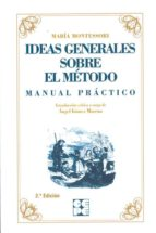 ideas generales sobre el metodo-maria montessori-9788478691555