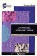 la participacion, metodologia y practica (3ª ed.)-manuel sanchez alonso-9788478842155