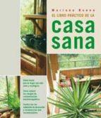 el libro practico de la casa sana mariano bueno bosch 9788479016555