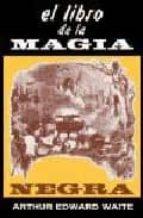 el libro de la magia negra a. eduard waite 9788479100155
