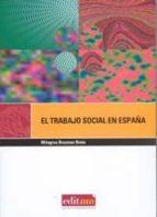 el trabajo social en españa: una profesion para la democracia-milagros brezmes nieto-9788483717455
