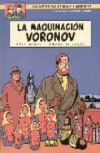 blake y mortimer 14: la maquinacion de voronov (2ª ed.)-yves sente-andre juillard-9788484311355