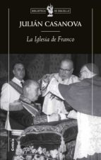 la iglesia de franco-julian casanova-julia casanova-9788484326755