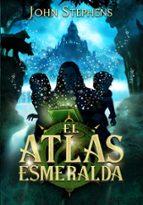 el atlas esmeralda (libro de los origenes 1)-john stephens-9788484417255