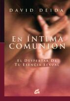 en intima comunion-david deida-9788484451655