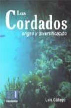 los cordados. origen y diversificacion.-luis gallego blazquez-9788484545255