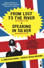 from lost to the river & speaking in silver-ignacio ochoa-9788484605355