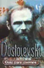 El libro de Dostoievski (guia para jovenes) autor ROSER MILLER EPUB!