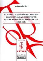 """la """"santa ciudadanía"""" del imperio: (ebook)-jairdilson da paz silva-9788490125755"""