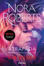 atrapada (sacred sins 2) (ebook)-nora roberts-9788490326855