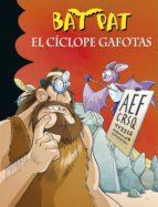 el cíclope gafotas (serie bat pat 29) (ebook)-roberto pavanello-9788490433355