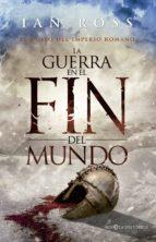 la guerra en el fin del mundo (ebook)-ian ross-9788490605455