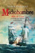 mediohombre (ebook)-alber vazquez-9788490609255