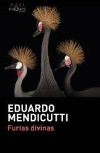 furias divinas-eduardo mendicutti-9788490664155