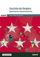 GESTION DE EMPLEO DE LA COMUNIDAD DE MADRID: CUESTIONARIOS Y SUPUESTOS PRACTICOS