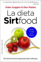 la dieta sirtfood aidan goggins glen matten 9788491111955