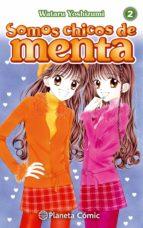 somos chicos de menta nº 02/06 (nueva edición)-wataru yoshizumi-9788491464655