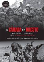 la camara en el macuto-pablo larraz andia-victor sierra sesumaga-9788491644255