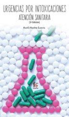 urgencias por intoxicaciones: atencion sanitaria (3ª ed.) raul martos garcia 9788491764755
