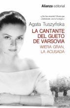 la cantante del gueto de varsovia-agata tuszynska-9788491811855