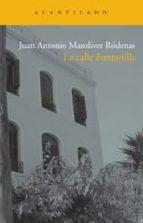 El libro de La calle fontanills autor JUAN ANTONIO MASOLIVER RODENAS DOC!