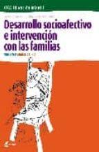 desarrollo socioafectivo e intervencion con las familias (ciclo f ormativo de grado superior de educacion infantil) nuria prat camos marisa del rio barahona 9788493314255