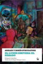 el lunes empieza el sabado-boris strugatski-arkadi strugatski-9788493824655