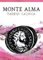 monte alma-tadeus calinca-9788494536755