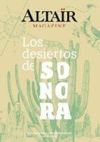 los desiertos de sonora magazine 06-9788494609855