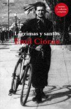 lagrimas y santos-emil cioran-9788494664755