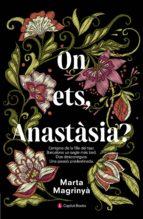 on ets, anastàsia? (ebook)-marta magrinyà-9788494677755