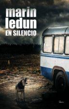 en silencio-marin ledun-9788494819155