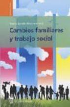 cambios familiares y trabajo social teresa jurado guerrero 9788496062955