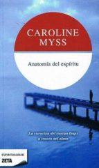 anatomia del espiritu-caroline myss-9788496581555