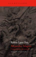 alejandro magno: conquistador del mundo-robin lane fox-9788496834255