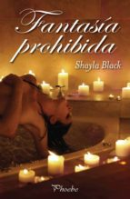 fantasia prohibida-shayla black-9788496952355