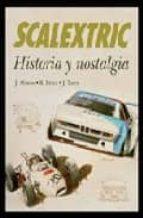 scalextric: historia y nostalgia 9788496968455