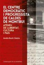 EL CENTRE DEMOCRÀTIC I PROGRESSISTA DE CALDES DE MONTBUI