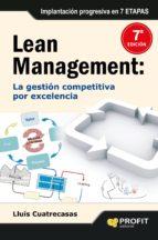 lean management: la gestion competitiva por excelencia lluis cuatrecasas 9788496998155