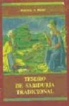 tesoro de sabiduria tradicional (6 vols.): sacrificio muerte; com bate accion; vida amor; belleza paz; discernimiento verdad-whitall n. perry-9788497163255
