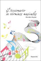 diccionario de términos musicales miroslava sheptak 9788497321655