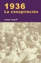 1936. la conspiracion enrique sacanell ruiz de apodaca 9788497566155